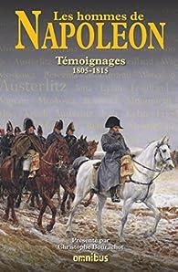 Les Hommes de Napoléon par Christophe Bourachot