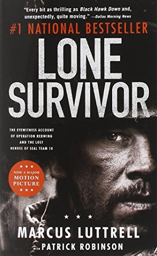 Lone Survivor: The Eyewitness Account of Operation Redwing and the Lost Heroes of SEAL Team 10 (Clinton-falle)