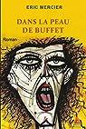 Dans la peau de Buffet par Mercier