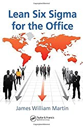 Lean Six Sigma for the Office (Series on Resource Management) by James William Martin (2008-10-30)