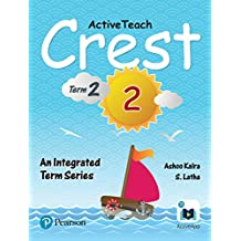 ActiveTeach Crest: Integrated Book for CBSE/State Board Class- 2, Term- 2 (Combo)