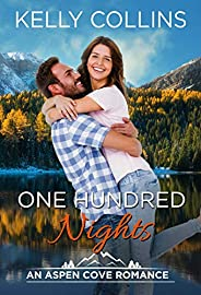 One Hundred Nights: An Aspen Cove Romance Book 17 (English Edition)