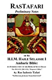 Rastafari Notes & H.I.M. Haile Selassie Amharic Bible (English Edition)