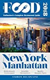 NEW YORK / MANHATTAN - 2018 - The Food Enthusiast's Complete Restaurant Guide