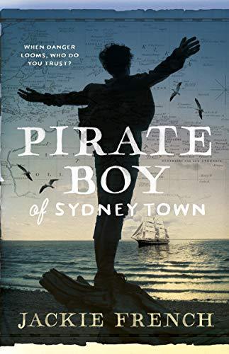 Pirate Boy of Sydney Town (English Edition)
