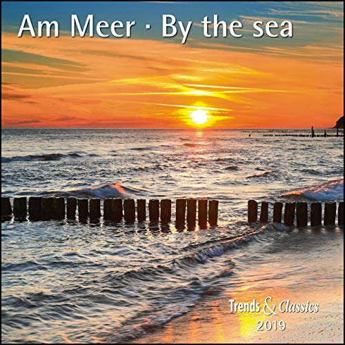 Am Meer By the sea 2019 - Broschürenkalender - Wandkalender - mit herausnehmbarem Poster - Format 30 x 30 cm