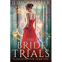 The Bride Trials (Elemental Heir Book 1) (English Edition)