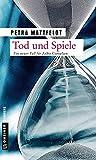 Image of Tod und Spiele: Der 2. Fall für Falko Cornelsen (Thriller im GMEINER-Verlag) (Kommissar Falko Cornelsen)