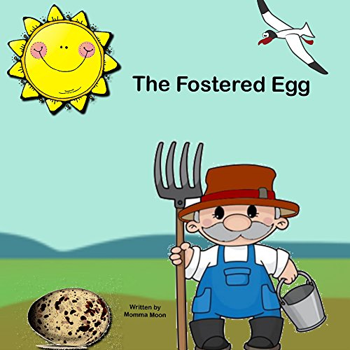 The Fostered Egg- JourneyOf Destiny: The Journey Of Destiny And A Forever Family
