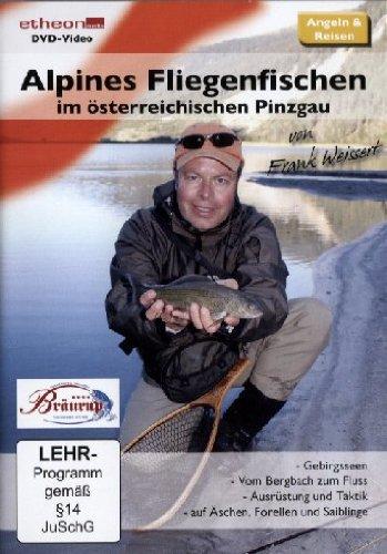 Alpines Fliegenfischen im österreichischen Pinzgau