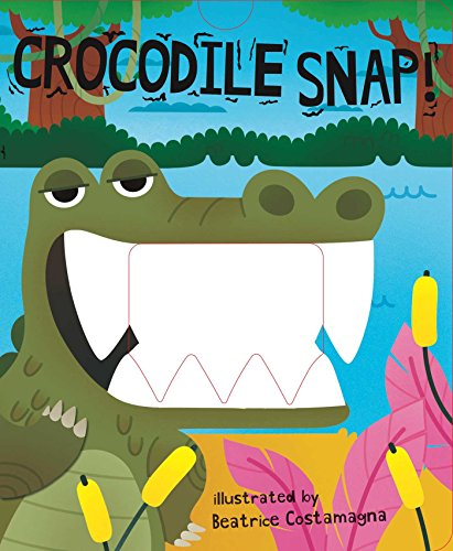 Crocodile Snap! (Crunchy Board Books) Snap Tab