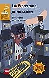 Los Protectores (eBook-ePub) (El Barco de Vapor Naranja)