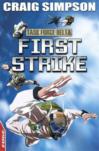 First Strike (EDGE: Task Force Delta)