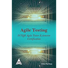AGILE TESTING ISTQB TESTER EXTENSION CERTIFICATION
