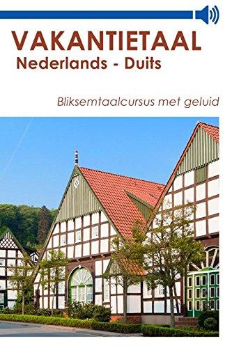 Vakantietaal Nederlands - Duits (Dutch Edition)