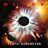 Songtexte von Blaze - Tenth Dimension