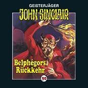 Belphégors Rückkehr(John Sinclair 90)
