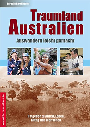 Traumland Australien - Auswandern leicht gemacht (Jobs, Praktika, Studium) thumbnail