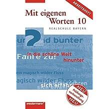 Mit eigenen Worten. Sprachbuch für Realschule Bayern: Mit eigenen Worten - Sprachbuch für bayerische Realschulen Ausgabe 2001: Arbeitsheft zur Prüfungsvorbereitung 10