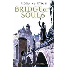 Bridge Of Souls: The Quickening: Book Three by Fiona McIntosh (2005-12-01)
