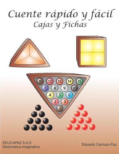 Cuente rápido y fácil (Matemática imaginativa nº 1) por Eduardo Carriazo Paz