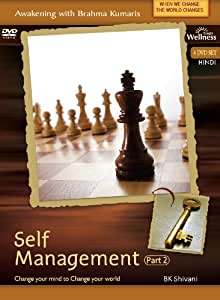 Awakening with Brahma Kumaris: Self Management - Part 2