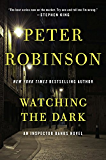 Watching the Dark: An Inspector Banks Novel (Inspector Banks series Book 20) (English Edition)