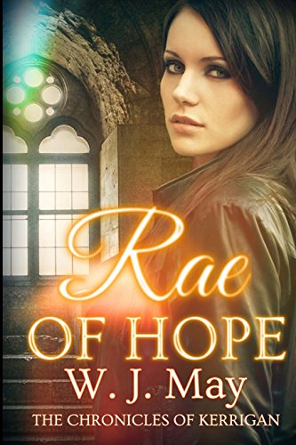 Rae of Hope: Volume 1 (The Chronicles of Kerrigan)