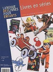 La Revue des livres pour enfants: Livres en séries