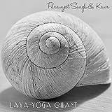 Laya Yoga Chant (Kundalini Yoga Mantra Meditation)
