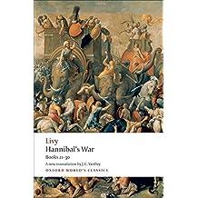 Hannibal's War Books 21-30 (Oxford World's Classics) by Livy (2009-06-25)
