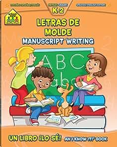 Letras De Molde Manuscript Writing: Niveles Grades K-2