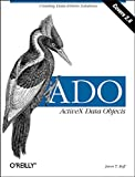 ADO:  ActiveX Data Objects: Creating Data-Driven Solutions