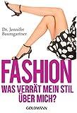 Fashion - Was verrät mein Stil über mich? (German Edition)