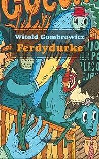 Ferdydurke par Witold Gombrowicz