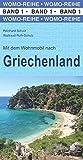 Mit dem Wohnmobil nach Griechenland (Womo-Reihe) - Reinhard Schulz