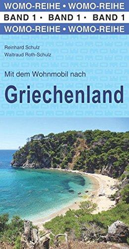 Preisvergleich Produktbild Mit dem Wohnmobil nach Griechenland (Womo-Reihe)