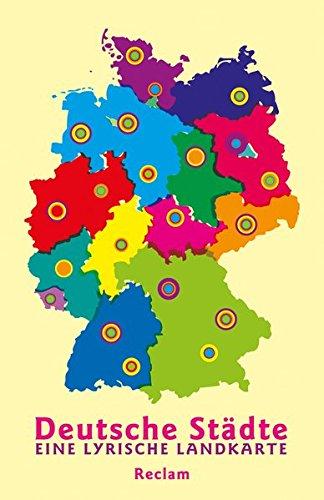 Deutsche Städte: Eine lyrische Landkarte (Reclams Universal-Bibliothek)