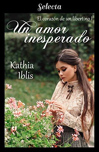 Un amor inesperado – Kathia Iblis