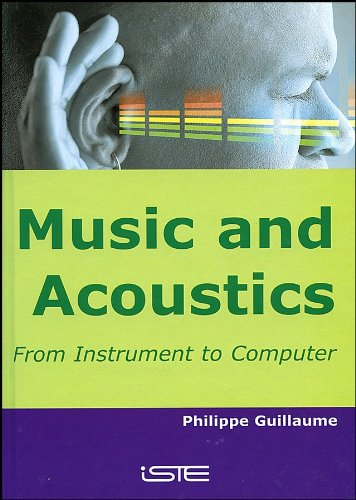 Music and Acoustics: From Instrument to Computer (English Edition) (Computer, Digital-tuner)