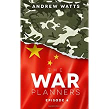 The War Planners: Episode 4: Volume 4