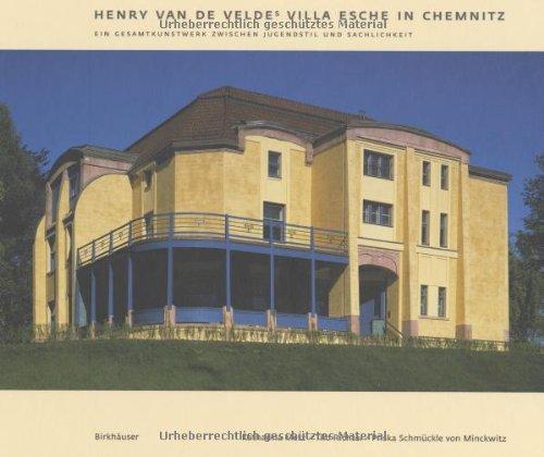 Henry van de Veldes Villa Esche in Chemnitz