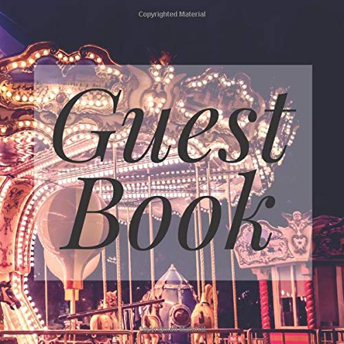 Guest Book: Neon Funfair Carousel - Signing Guestbook Gift Log Photo Space Book for Birthday Party Celebration Anniversary Baby Bridal Shower Wedding ... Keepsake to Write Special Memories In (Neon Sweet 16)