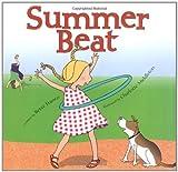 Summer Beat by Betsy Franco (2007-04-24)