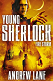 Fire Storm (Young Sherlock Holmes Book 4)