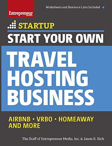 Start Your Own Travel Hosting Business: Airbnb, VRBO, Homeaway, and More (StartUp Series) (English Edition)