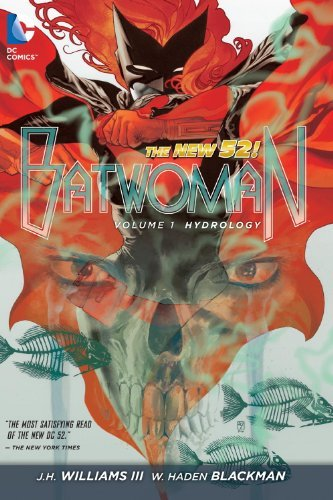 Batwoman Vol. 1: Hydrology (The New 52) by J.H. Williams III (2013-01-22)