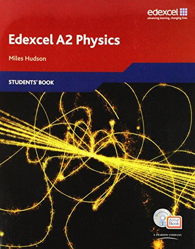 Edexcel A Level Science: A2 Physics Students' Book with ActiveBook CD (Edexcel A Level Sciences) by Miles Hudson (28-May-2009) Paperback