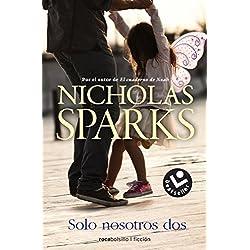 Solo nosotros dos | Nicholas Sparks