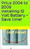 Prius 2004 to 2009 Installing 12 Volt (12v) Battery -...